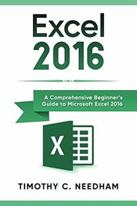Excel 2016: A Comprehensive Beginner's Guide to Microsoft Excel 2016-cover