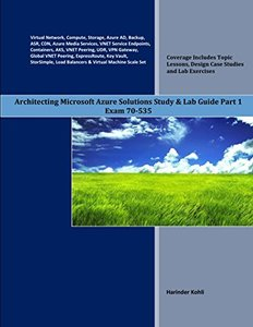 Architecting Microsoft Azure Solutions Study & Lab Guide Part 1: Exam 70-535-cover
