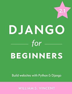 Django for Beginners: Build websites with Python and Django-cover