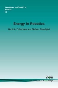 Energy in Robotics (Foundations and Trends(r) in Robotics)-cover