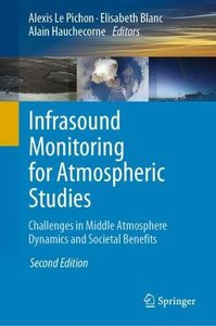 Infrasound Monitoring for Atmospheric Studies: Challenges in Middle-atmosphere Dynamics and Societal Benefits-cover