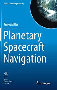 Planetary Spacecraft Navigation (Space Technology Library)-cover