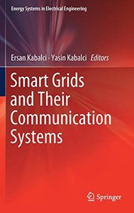 Smart Grids and Their Communication Systems (Energy Systems in Electrical Engineering)-cover