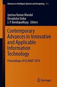 Contemporary Advances in Innovative and Applicable Information Technology: Proceedings of ICCAIAIT 2018 (Advances in Intelligent Systems and Computing)-cover