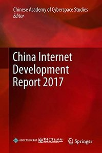 China Internet Development Report 2017: Translated by Peng Ping-cover
