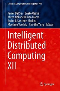 Intelligent Distributed Computing XII (Studies in Computational Intelligence)-cover