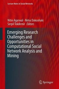 Emerging Research Challenges and Opportunities in Computational Social Network Analysis and Mining (Lecture Notes in Social Networks)-cover