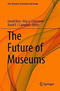 The Future of Museums (Arts, Research, Innovation and Society)-cover