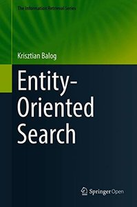 Entity-Oriented Search (The Information Retrieval Series)-cover