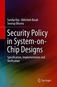 Security Policy in System-on-Chip Designs: Specification, Implementation and Verification-cover