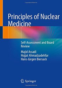 Principles of Nuclear Medicine: Self-Assessment and Board Review-cover