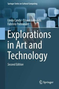 Explorations in Art and Technology (Springer Series on Cultural Computing)-cover
