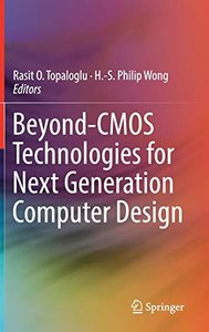 Beyond-CMOS Technologies for Next Generation Computer Design-cover