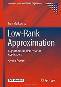 Low-Rank Approximation: Algorithms, Implementation, Applications (Communications and Control Engineering)-cover