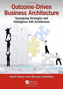 Outcome-Driven Business Architecture: Synergizing Strategies and Intelligence with Architecture-cover