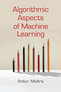 Algorithmic Aspects of Machine Learning (Paperback)-cover