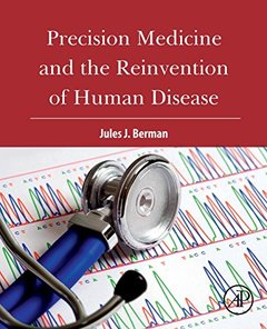 Precision Medicine and the Reinvention of Human Disease-cover