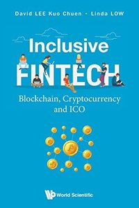 Inclusive Fintech: Blockchain, Cryptocurrency And Ico-cover