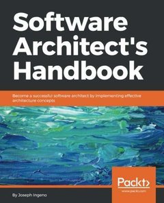 Software Architect's Handbook: Become a successful software architect by implementing effective architecture concepts-cover