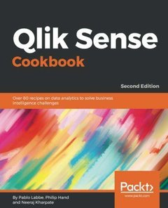 Qlik Sense Cookbook: Over 80 recipes on data analytics to solve business intelligence challenges, 2nd Edition-cover