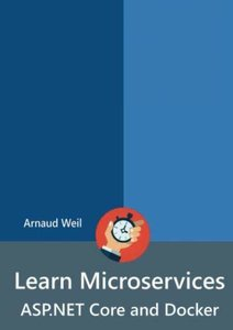 Learn Microservices - ASP.NET Core and Docker-cover