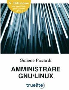 Amministrare GNU/Linux (Italian Edition)-cover