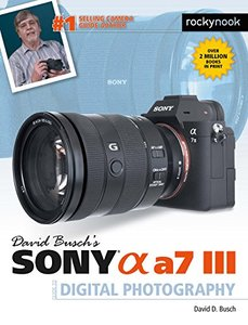 David Busch's Sony Alpha a7 III Guide to Digital Photography-cover