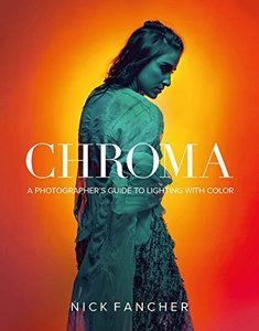Chroma: A Photographer's Guide to Lighting with Color-cover