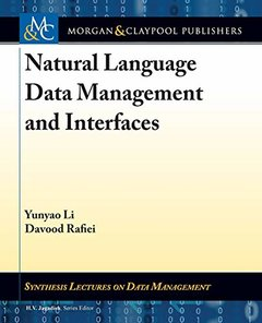 Natural Language Data Management and Interfaces (Synthesis Lectures on Data Management)-cover