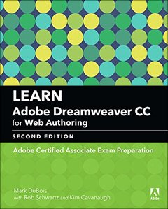 Learn Adobe Dreamweaver CC for Web Authoring: Adobe Certified Associate Exam Preparation (2nd Edition) (Adobe Certified Associate (ACA))-cover