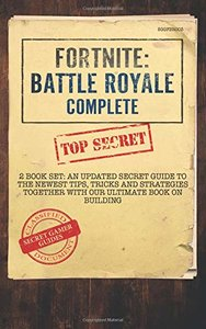 Fortnite: Battle Royale Complete: 2 Book Set - An Updated Secret Guide to the Newest Tips, Tricks and Strategies Together with our Ultimate Book on Building-cover