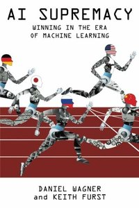 AI Supremacy: Winning in the Era of Machine Learning-cover