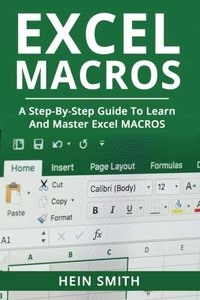 Excel Macros: A Step-by-Step Guide to Learn and Master Excel Macros-cover