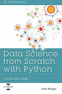 Data Science from Scratch with Python: Step-by-Step Guide-cover