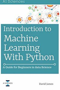 Introduction to Machine Learning with Python: A Guide for Beginners in Data Science-cover