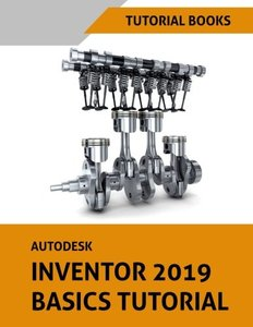 Autodesk Inventor 2019 Basics Tutorial-cover