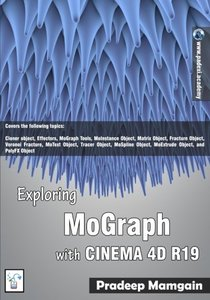 Exploring MoGraph with CINEMA 4D R19 [In Full Color]-cover
