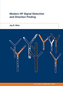 Modern HF Signal Detection and Direction Finding (MIT Lincoln Laboratory Series)-cover