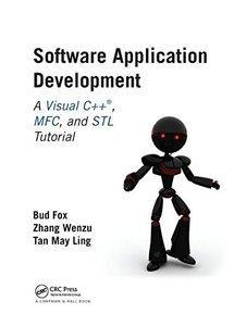 Software Application Development: A Visual C++, MFC, and STL Tutorial (Chapman & Hall/CRC Computer & Information Science)-cover