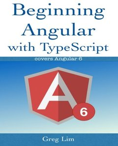 Beginning Angular with Typescript (updated to Angular 6)-cover