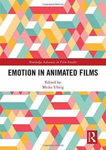 Emotion in Animated Films (Routledge Advances in Film Studies)-cover