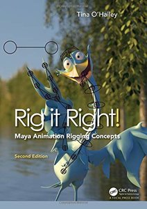 Rig it Right! Maya Animation Rigging Concepts, 2/e (Paperback)-cover