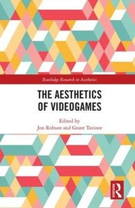 The Aesthetics of Videogames (Routledge Research in Aesthetics)-cover