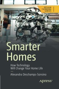 Smarter Homes: How Technology Will Change Your Home Life-cover