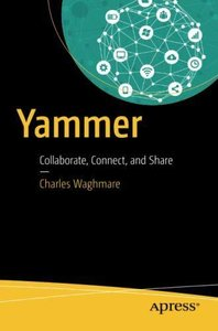 Yammer: Collaborate, Connect, and Share-cover