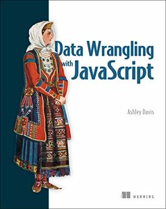 Data Wrangling with JavaScript (Paperback)-cover