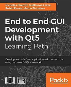 End to End GUI Development with Qt5-cover