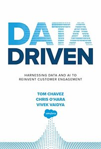 Data Driven: Harnessing Data and AI to Reinvent Customer Engagement-cover