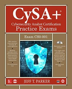 CompTIA CySA+ Cybersecurity Analyst Certification Practice Exams (Exam CS0-001)-cover