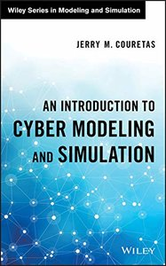 An Introduction to Cyber Modeling and Simulation (Wiley Series in Modeling and Simulation)-cover
